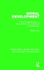 Moral Development : A Psychological Study of Moral Growth from Childhood to Adolescence - Book