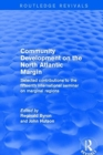Community Development on the North Atlantic Margin : Selected Contributions to the Fifteenth International Seminar on Marginal Regions - Book