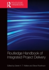 Routledge Handbook of Integrated Project Delivery - Book