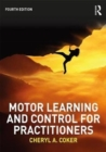 Motor Learning and Control for Practitioners - Book