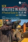 New Realities in Audio : A Practical Guide for VR, AR, MR and 360 Video - Book