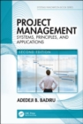 Project Management : Systems, Principles, and Applications, Second Edition - Book