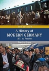 A History of Modern Germany : 1871 to Present - Book