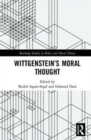 Wittgenstein's Moral Thought - Book