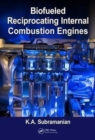 Biofueled Reciprocating Internal Combustion Engines - Book