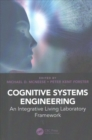 Cognitive Systems Engineering : An Integrative Living Laboratory Framework - Book
