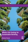 Whole Life Costing for Sustainable Building - Book