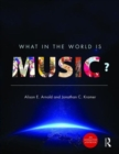 What in the World is Music? - Enhanced E-Book & Print Book Pack - Book