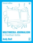 Multimedia Journalism : A Practical Guide - Book