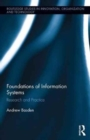 The Foundations of Information Systems : Research and Practice - Book