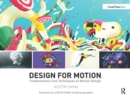 Design for Motion : Fundamentals and Techniques of Motion Design - Book