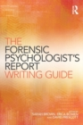 The Forensic Psychologist's Report Writing Guide - Book