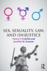 Sex, Sexuality, Law, and (In)justice - Book