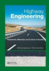 Highway Engineering : Pavements, Materials and Control of Quality - Book