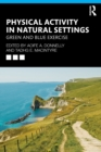 Physical Activity in Natural Settings : Green and Blue Exercise - Book