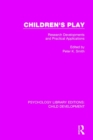 Children's Play : Research Developments and Practical Applications - Book