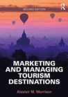 Marketing and Managing Tourism Destinations - Book