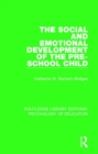 The Social and Emotional Development of the Pre-School Child - Book