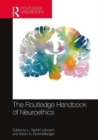 The Routledge Handbook of Neuroethics - Book