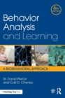 Behavior Analysis and Learning : A Biobehavioral Approach, Sixth Edition - Book