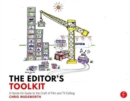 The Editor's Toolkit : A Hands-On Guide to the Craft of Film and TV Editing - Book
