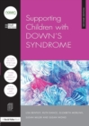 Supporting Children with Down's Syndrome - Book