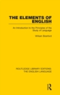 The Elements of English : An Introduction to the Principles of the Study of Language - Book