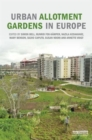 Urban Allotment Gardens in Europe - Book
