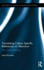 Translating Culture Specific References on Television : The Case of Dubbing - Book