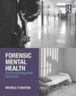 Forensic Mental Health : Framing Integrated Solutions - Book