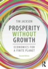 Prosperity without Growth : Foundations for the Economy of Tomorrow - Book