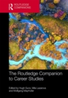 The Routledge Companion to Career Studies - Book