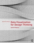 Data Visualization for Design Thinking : Applied Mapping - Book