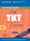 The TKT Course Modules 1, 2 and 3 Online (Trainee Version Access Code Card) - Book