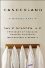Cancerland : A Medical Memoir - Book