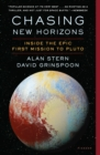Chasing New Horizons : Inside the Epic First Mission to Pluto - Book