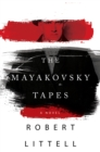 The Mayakovsky Tapes : A Novel - eBook