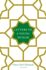 Letters to a Young Muslim - Book