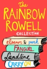 The Rainbow Rowell Collection : Eleanor & Park, Fangirl, Landline, and Carry On - eBook