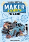 Maker Comics: Fix a Car! - Book