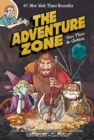 The Adventure Zone : Here There Be Gerblins - Book