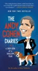 The Andy Cohen Diaries : A Deep Look at a Shallow Year - Book