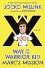 Marc'S Mission : Way of the Warrior Kid - Book