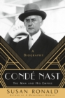 Conde Nast : The Man and His Empire - a Biography - Book
