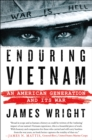 Enduring Vietnam : An American Generation and its War - Book