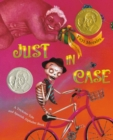 Just In Case : A Trickster Tale and Spanish Alphabet Book - Book