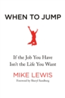 WHEN TO JUMP  INTERNATIONAL EDITION - Book
