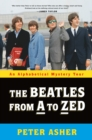 The Beatles from a to Zed : An Alphabetical Mystery Tour - Book