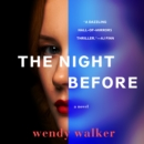 The Night Before : A Novel - eAudiobook