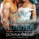 Dark Alpha's Hunger : A Reaper Novel - eAudiobook